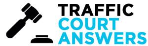 Traffic Court Answers